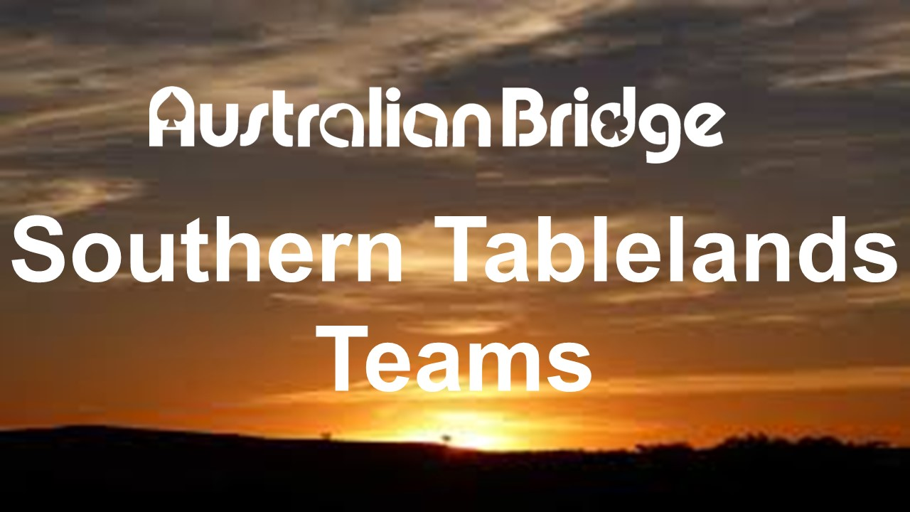 Southern Tablelands Teams Aust Bridge 2018