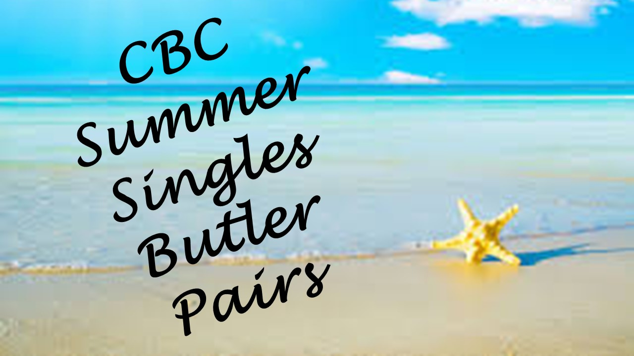 Summer Singles Butler Pairs